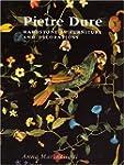 Pietre Dure: Hardstone in Furniture a...