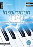 Inspiration Piano: 34 leichte bis mittelschwere, romantisch-klassische Klavierkompositionen für Kinder, Jugendliche & Erwachsene (inkl. Download). Spielbuch. Klavierstücke. Songbook. Musiknoten.