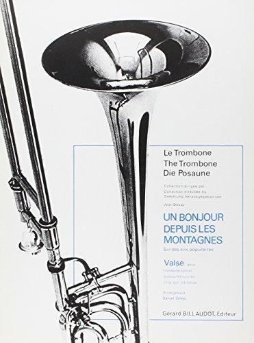 Le Trombone - Un bonjour depuis les montagnes