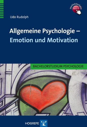 Allgemeine Psychologie – Emotion und Motivation