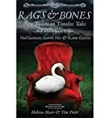 [(Rags & Bones)] [ By (author) Melissa Marr, By (author) Tim Pratt ] [March, 2014]