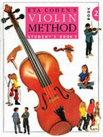 Violin Method Book: Student's Book 2 Two: Pupil's Book 2