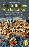 Das Erdbeben von Lissabon: und die Erschütterung des aufgeklärten Europa - Horst Günther