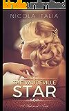The Vaudeville Star
