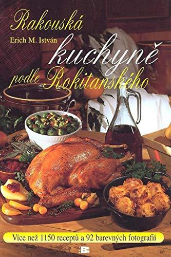 Rakouská kuchyně podle Rokitanského (2009) 2009 Küche