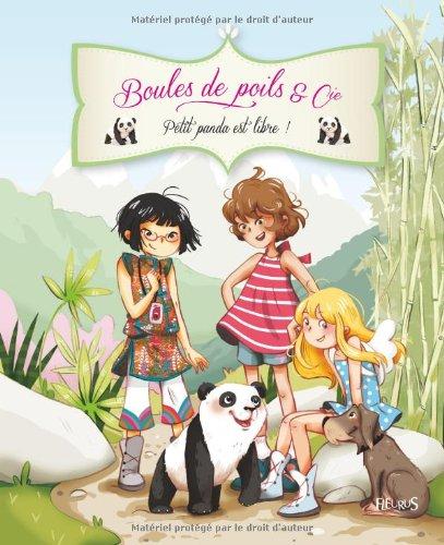 Petit panda est libre ! par Juliette Parachini-Deny