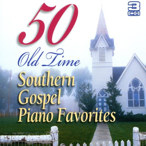 50 Old Time Southern Gospel Piano Favourites - Gospel Southern Piano