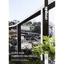 Joao Luis Carrilho Da Graça. 2002-2013. El Croquis 170 (Revista El Croquis)
