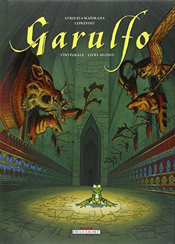 Garulfo L'intégrale, Livre 2, tomes 3 à 6 : par Alain Ayroles