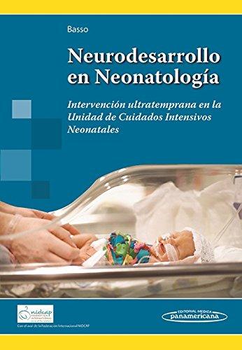 Neurodesarrollo en Neonatología. Intervención ultratemprana en la Unidad de Cuidados Intensivos Neonatales por BASSO / MIMIZA