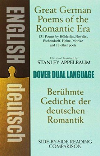 Great German Poems of the Romantic Era: Beruhmte Gedichte der Deutschen Romantik (Dover Dual Language German)