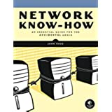 Network Know-How: A Survival Guide for the Accidental Admin
