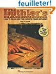The Luthier's Handbook: A Guide to Bu...