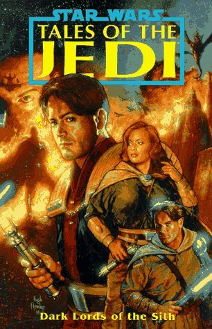 Star Wars: Dark Lords of the Sith: Tales of the Jedi (Star Wars: Tales of the Jedi): Written by Tom Veitch, 1996 Edition, (Gph) Publisher: Dark Horse Comics,U.S. [Paperback]