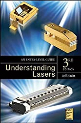 Understanding Lasers: An Entry-Level Guide by Jeff Hecht (2008-12-23)