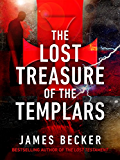 The Lost Treasure of the Templars (The Hounds of God Book 1) (English Edition)