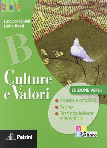 Culture e valori verde. Materiali per il docente. Ediz. verde. Per le Scuole superiori: CULTURE VAL.VERDE B: 2