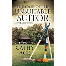 The Case of the Unsuitable Suitor (Wise Enquiries Agency Mystery)