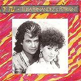Y tu (Long Version)/Manana (Ibiza Mix, 1988/89, & Peter Kent) [Vinyl Single]