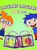 Clip: Laterne, Laterne - Lilli und Lars