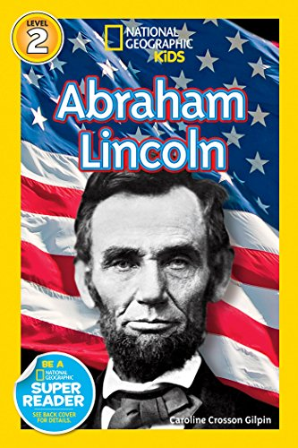 National Geographic Readers: Abraham Lincoln (Readers Bios) (English Edition) (Der Lincoln-reader)