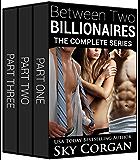 Between Two Billionaires: The Complete Series
