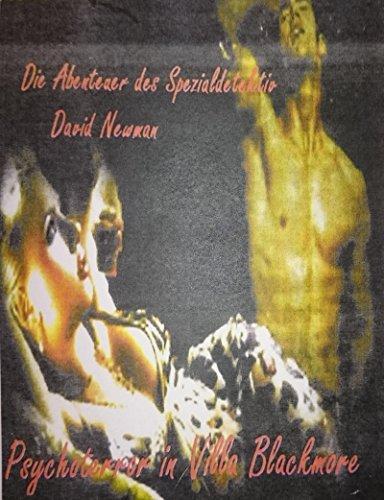 Descargar Con Torrent Die Abenteuer des Spezialdetektiv David Newman: Psychoterror in Villa Blackmoore Kindle Puede Leer PDF