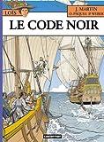 Loïs, Tome 3 : Le code noir