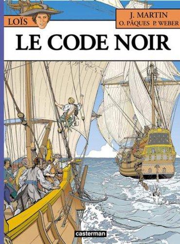 Les Aventures de Loïs, Tome 3 : Le code noir