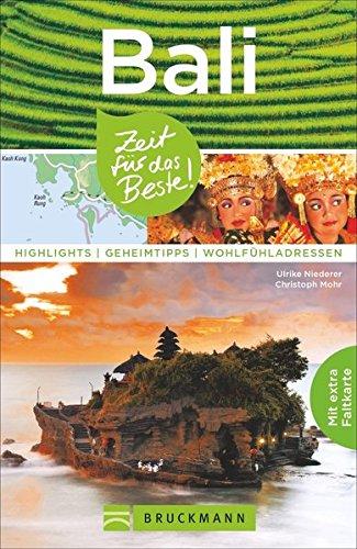 Preisvergleich Produktbild Bali und Lombok Reiseführer – Zeit für das Beste: Highlights und Geheimtipps. Sehenswürdigkeiten in Indonesien zum Tauchen, Surfen und für Familien mit Kindern. Mit Faltkarte zum Herausnehmen.