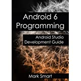 Android 6 Programming: Android Studio Development Guide (English Edition)