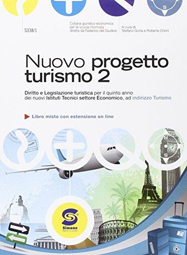 Nuovo progetto turismo. Per gli Ist. tecnici. Con e-book. Con espansione online: 2