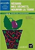 Passerelles - Réduire mes déchets, nourrir la Terre cycles 1, 2 et 3. Guide de l'enseignant de Karine Pucelle-Gastal (Consultant Editor),Dominique Bense (Series Editor),Pierre Cesarini (Series Editor) ( 21 octobre 2011 )