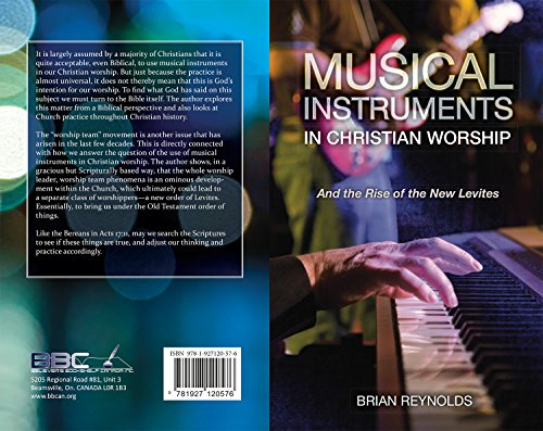 musical-instruments-in-christian-worship-brian-reynolds-and-the-rise-of-the-levites-english-edition