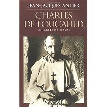 Charles de Foucauld: Charles of Jesus