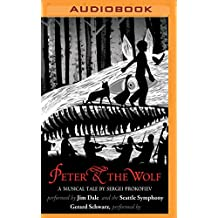 Peter and the Wolf (A Musical Tale)
