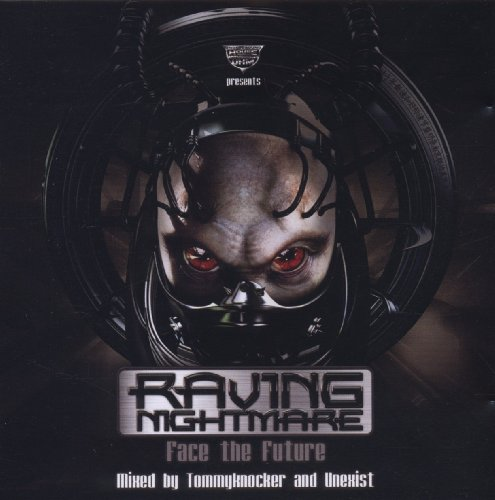 Preisvergleich Produktbild Raving Nightmare: Face the Future