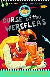 Bob and Barry: Curse of the Werefleas (Bob and Barry's Lunar Adventures)