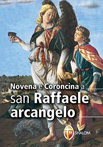 Novena e coroncina a san Raffaele arcangelo