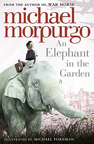 An Elephant in the Garden por Michael Morpurgo