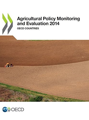 Agricultural Policy Monitoring and Evaluation 2014: Oecd Countries: Edition 2014 par Oecd Organisation For Economic Co-Operation And Development