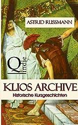 Klios Archive: Historische Kurzgeschichten