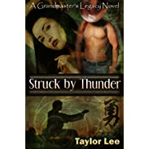 Struck by Thunder: HOT Historical Romantic Suspense, (The Grandmaster's Legacy Series Book 1) (English Edition)