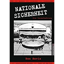 Nationale Sicherheit - Die Verschwörung: Streng geheime Projekte in Technologie und Raumfahrt