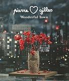 Pierre et Gilles Wonderful Town