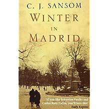 Winter in Madrid by C. J. Sansom (2006-10-06)