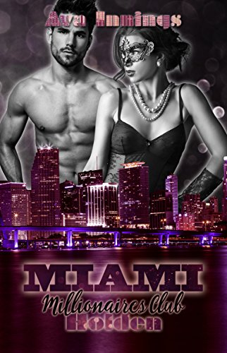 Miami Millionaires Club - Holden von [Innings, Ava]