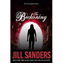 The Beckoning (Entangled Series Book 2) (English Edition)