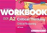 OCR A2 Critical Thinking: Critical Reasoning Workbook (Student Workbooks)