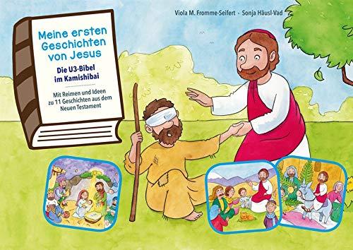 Meine ersten Geschichten von Jesus. Die U3-Bibel im Kamishibai. Kamishibai Bildkartenset.: Mit Reimen und Ideen zu 11 Geschichten aus dem Neuen Testament.